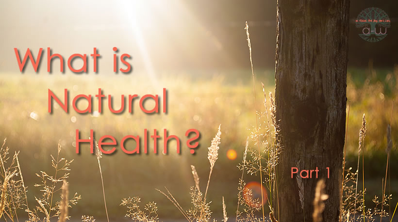 what is natural health1